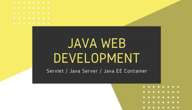 all about java web development