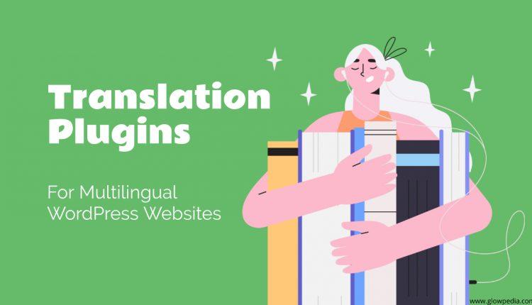 Translation Plugins For WordPress Websites